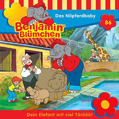Folge 86: Das Nilpferdbaby von Benjamin Blümchen