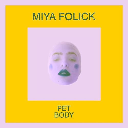 Pet Body von Miya Folick