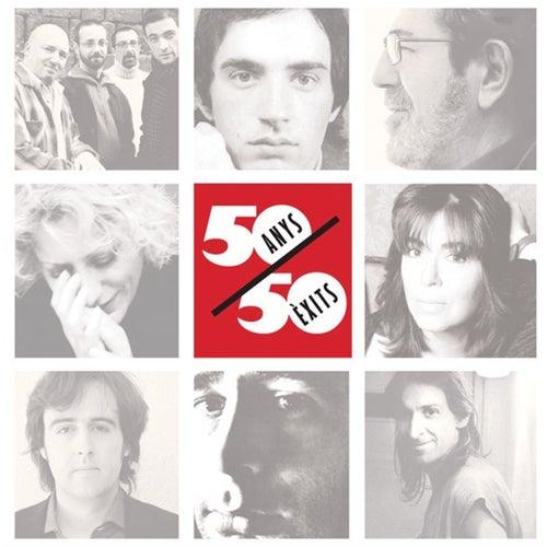 50 Anys, 50 Èxits by Various Artists