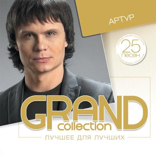 Grand Collection (Лучшее для лучших) by Артур