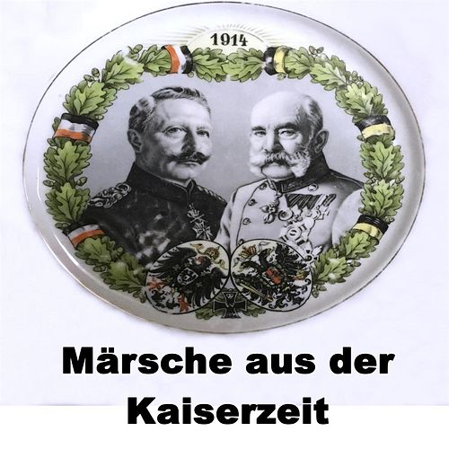 Märsche aus der Kaiserzeit by Various Artists