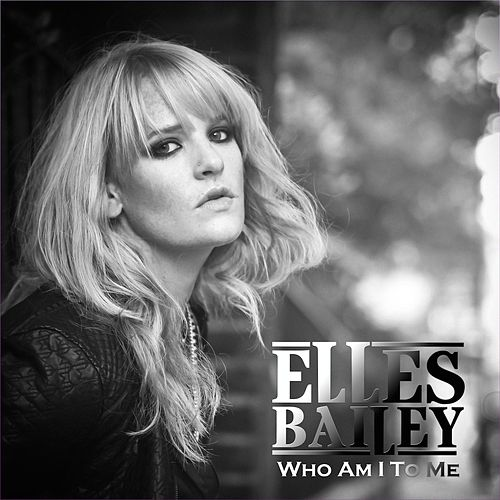 Who Am I to Me by Elles Bailey