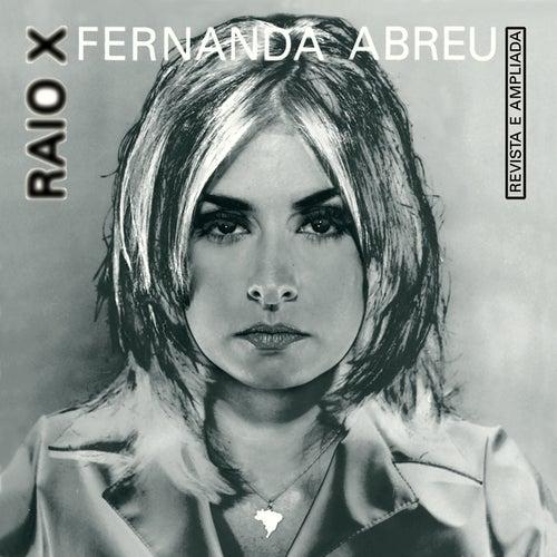 Raio X by Fernanda Abreu