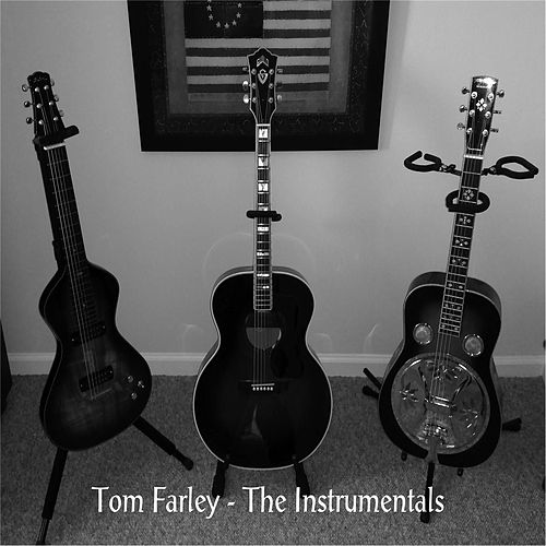 The Instrumentals de Tom Farley