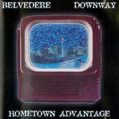 Hometown Advantage by Belvedere