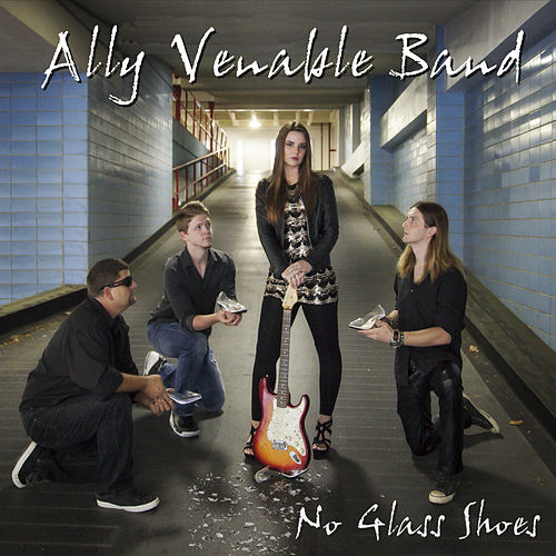 No Glass Shoes by Ally Venable Band