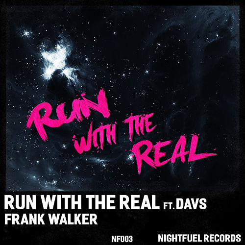 Run With the Real by Frank Walker