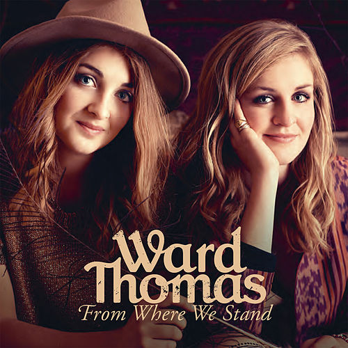 From Where We Stand de Ward Thomas