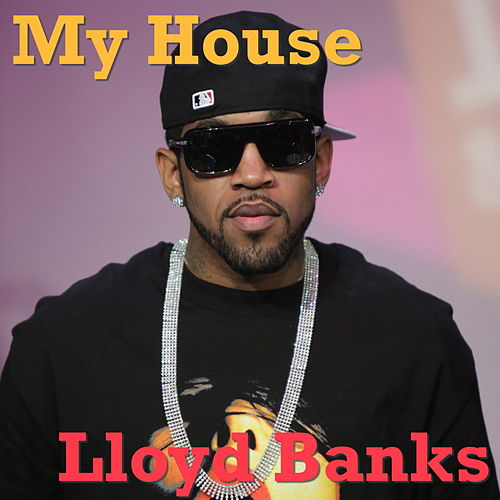 My House de Lloyd Banks