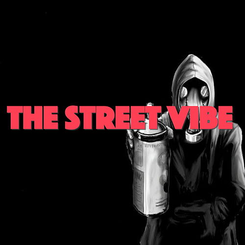 The Street Vibe by Various Artists
