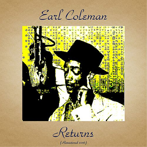 Earl Coleman Returns (Remastered 2016) von Earl Coleman