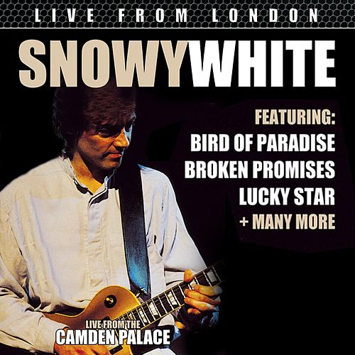 Live From London by Snowy White