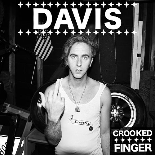 Crooked Finger by Davis?