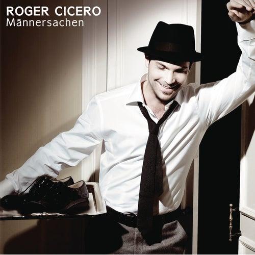 Männersachen von Roger Cicero