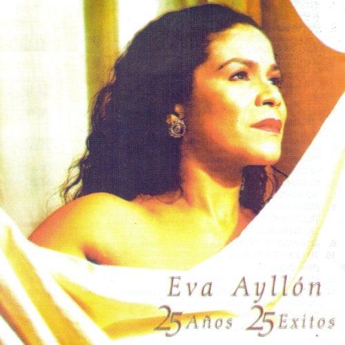 25 Años, 25 Éxitos de Eva Ayllón