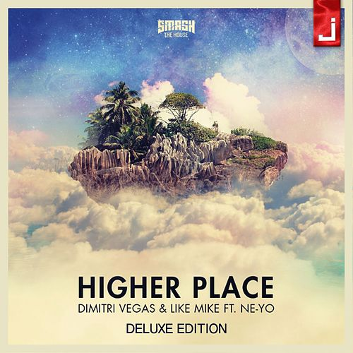 Higher Place (Deluxe Edition) di Dimitri Vegas & Like Mike