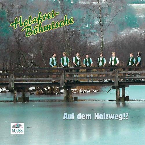 Auf dem Holzweg!? de Holzfrei Böhmische