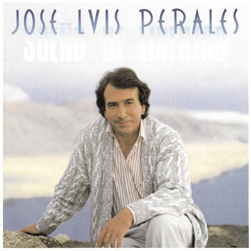 Sueño de Libertad de José Luis Perales