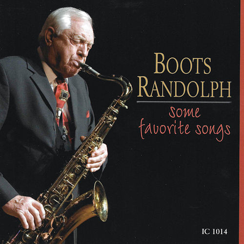 Some Favorite Songs von Boots Randolph