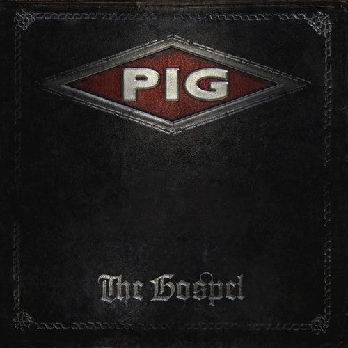 The Gospel von Pig
