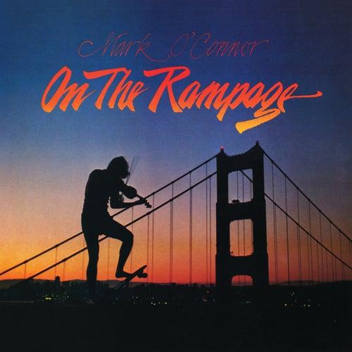 On The Rampage de Mark O'Connor