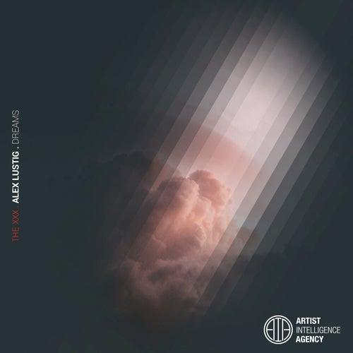 Dreams - Single de Alex Lustig