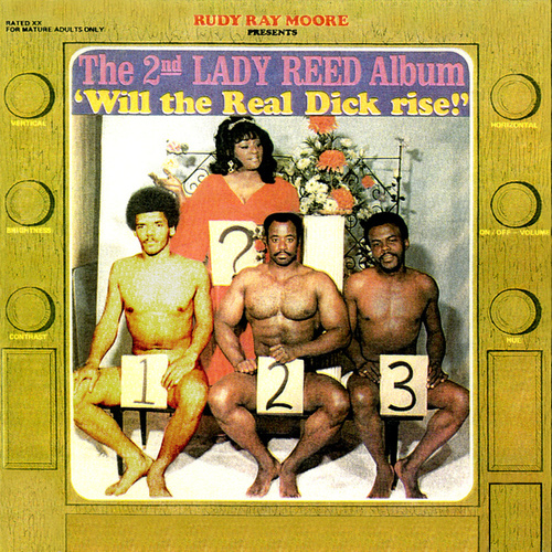 Rudy Ray Moore Presents The 2nd Lady Reed Album - Will the Real Dick Rise! by Rudy Ray Moore
