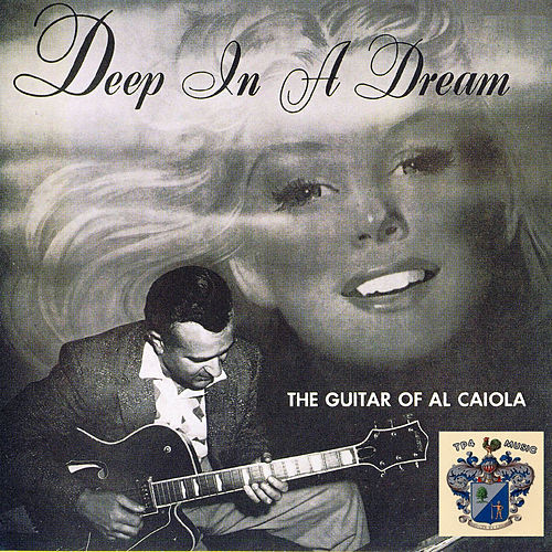 Deep in a Dream by Al Caiola