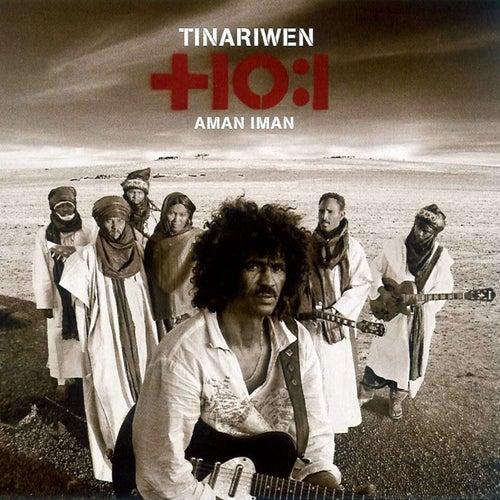 Aman Iman: Water Is Life de Tinariwen