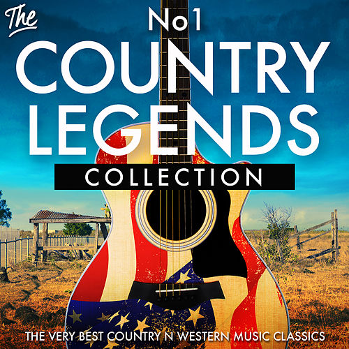 The No.1 Country Legends Collection - The Very Best Country n Western Music Classics by Various Artists