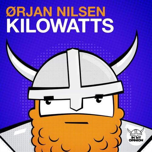 Kilowatts by Orjan Nilsen