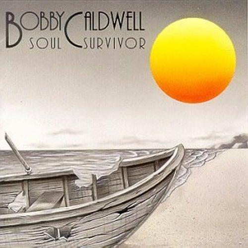 Soul Survivor by Bobby Caldwell