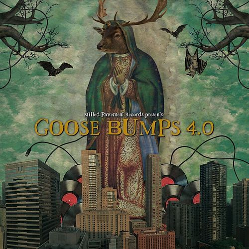 Goose Bumps 4.0 by Various Artists