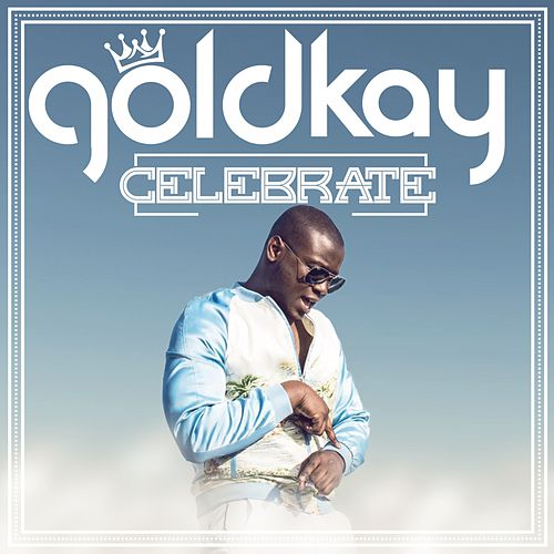 Celebrate by Goldkay