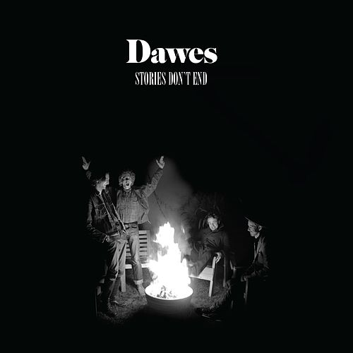 Stories Don't End von Dawes