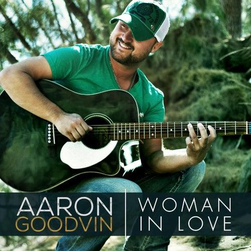 Woman in Love by Aaron Goodvin