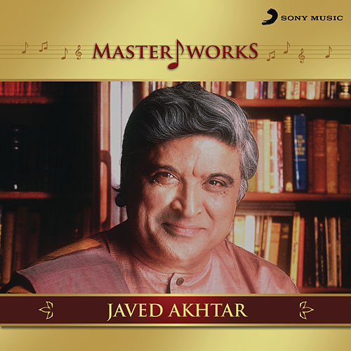 MasterWorks - Javed Akhtar by Various Artists