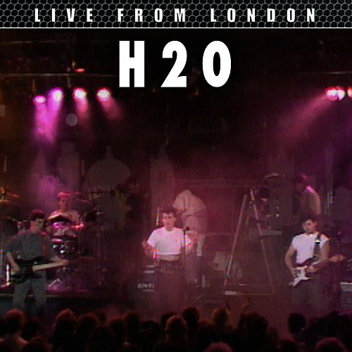 Live From London von H2O