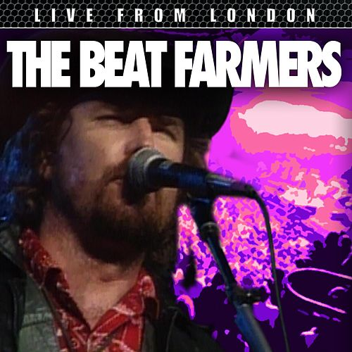 Live From London by Beat Farmers