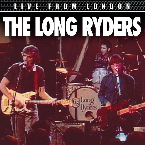 Live From London de The Long Ryders