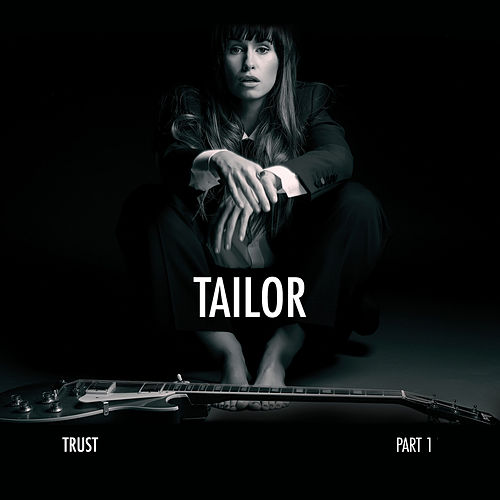 Trust, Pt. 1 by Tailor