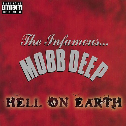 Hell On Earth by Mobb Deep