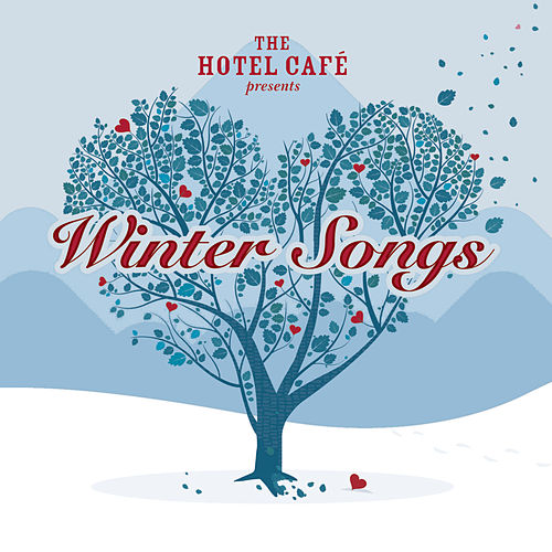 The Hotel Café presents... Winter Songs von Various Artists