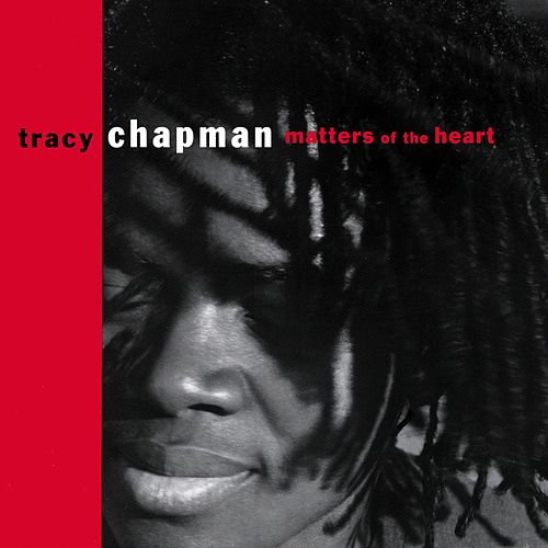 Matters Of The Heart de Tracy Chapman