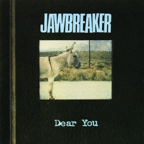 Dear You by Jawbreaker