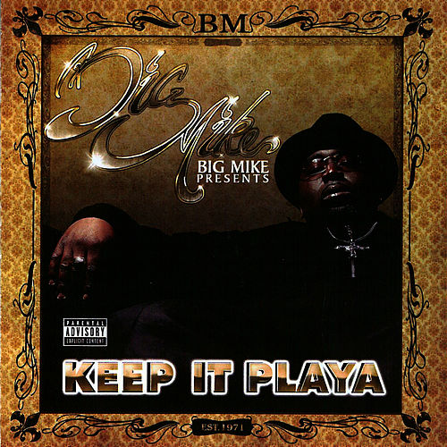 Keep It Playa de Big Mike