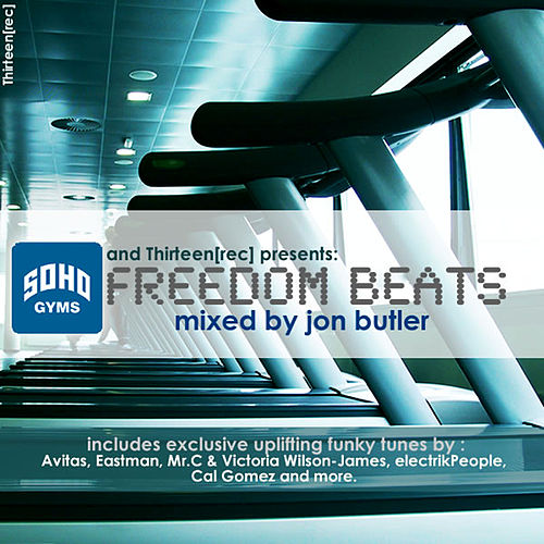 Soho Gyms: Freedom Beats Vol. 1 by Various Artists