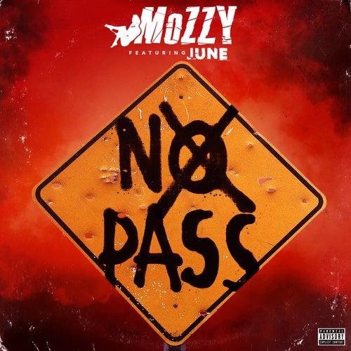 No Pass (feat. June) - Single von Mozzy