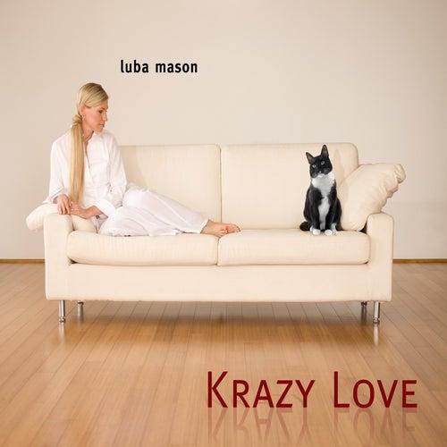 Krazy Love by Luba Mason