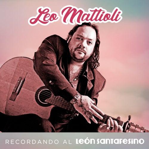 Recordando al León Santafesino de Leo Mattioli